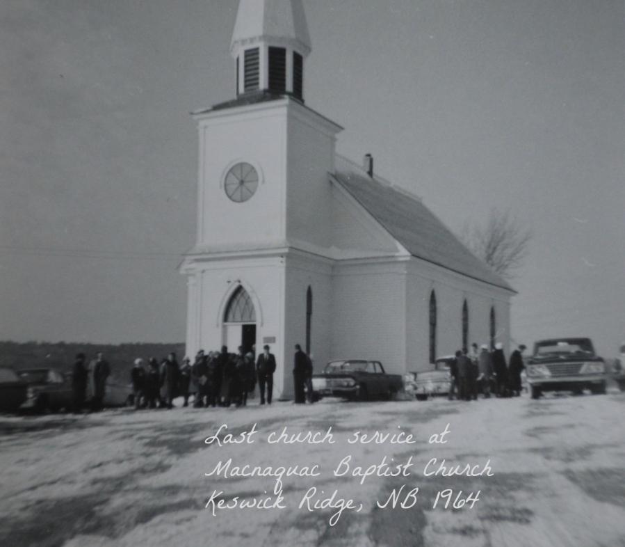 Mactaquac United Baptist Church where the Mactaquac Dam is now. The end of an era.