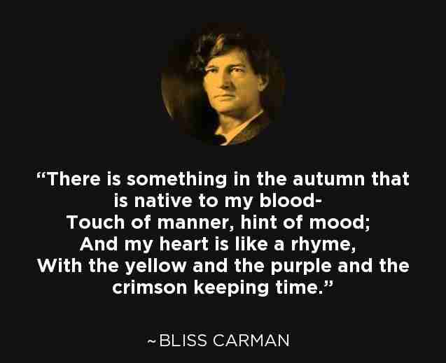 Bliss Carman Quote