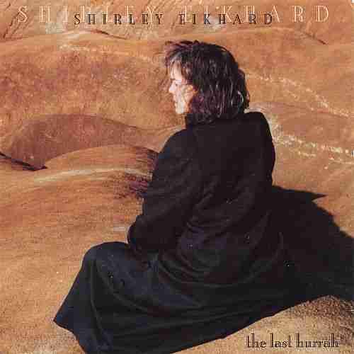 """Shirley Eikhard """"The Last Hurrah"""""""
