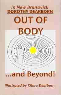 Out of Body and Beyond by Dorothy Dearborn