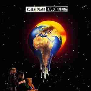 """Robert Plant """"Fate Of Nations"""""""
